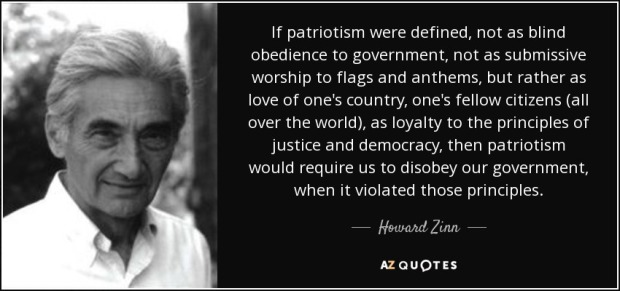 quote-if-patriotism-were-defined-not-as-blind-obedience-to-government-not-as-submissive-worship-howard-zinn-51-17-42.jpg